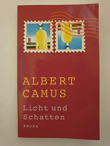 Licht und Schatten: Camus, Albert: