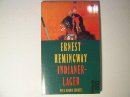 Indianerlager By Hemingway, Ernest: Hemingway, Ernest