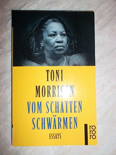 Vom Schatten schwärmen : Essays.: Toni Morrison