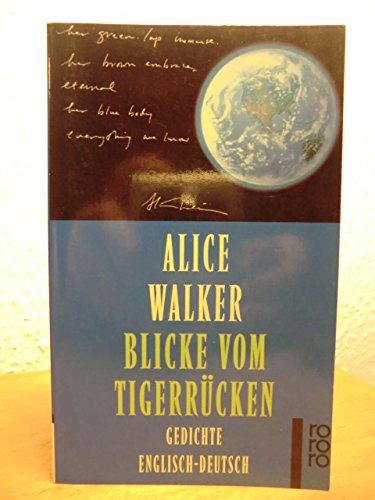 Blicke vom Tigerrücken (3499220989) by Alice Walker