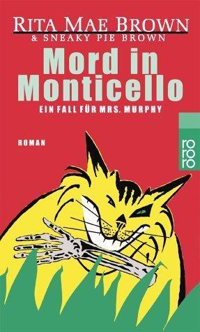 9783499221675: Mord in Monticello. Ein Fall für Mrs. Murphy.