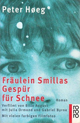 9783499222108: Fräulein Smillas Gespür für Schnee. Roman