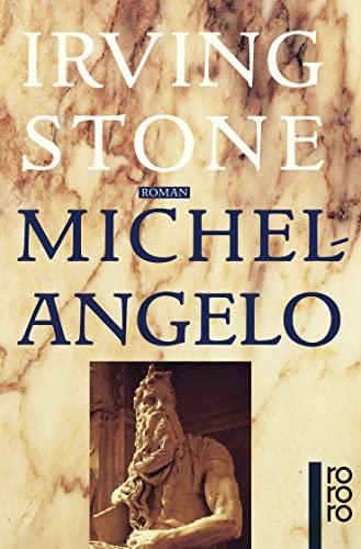 Michelangelo: Biographischer Roman - Irving Stone