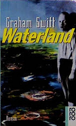9783499222474: Waterland