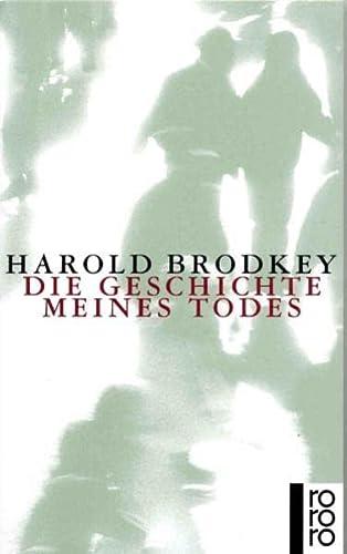 Die Geschichte meines Todes - Brodkey, Harold