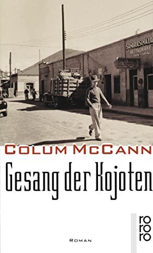 Gesang der Kojoten - McCann, Colum und Matthias Müller