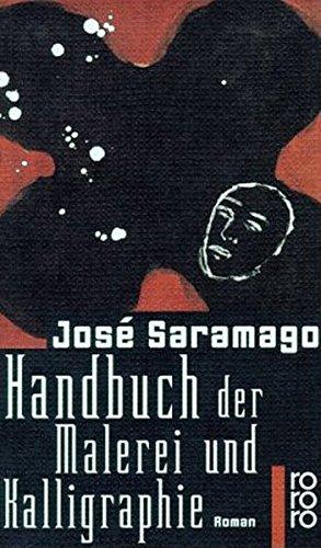 Handbuch der Malerei und Kalligraphie: Saramago, Jose