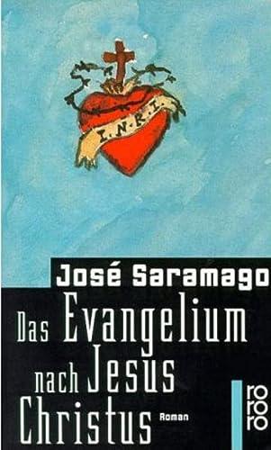 Das Wvangelium Nach Jesus Christus: Jose Saramago