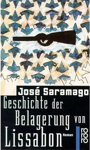Geschichte Der Belagerung Von Lissabon: Saramago Jose