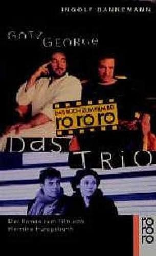 9783499223181: Das Trio. Der Roman zum Film von Hermine Huntgeburth