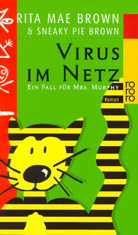 Virus im Netz. Ein Fall für Mrs. Murphy. (3499223600) by Rita Mae Brown; Sneaky Pie Brown; Wendy Wray