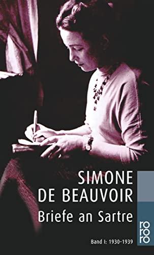 Briefe an Sartre: 1930 - 1939 - Le Bon de Beauvoir, Sylvie, de Beauvoir Simone und Judith Klein