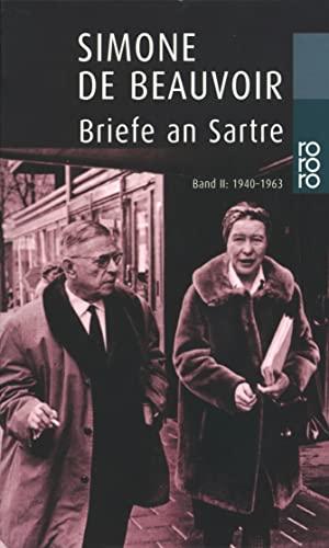 Briefe an Sartre 2. 1940 - 1963. (9783499223730) by Simone de Beauvoir; Sylvie LeBon de Beauvoir