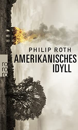 Amerikanisches Idyll. Roman. Aus dem Amerikanischen von: Roth, Philip: