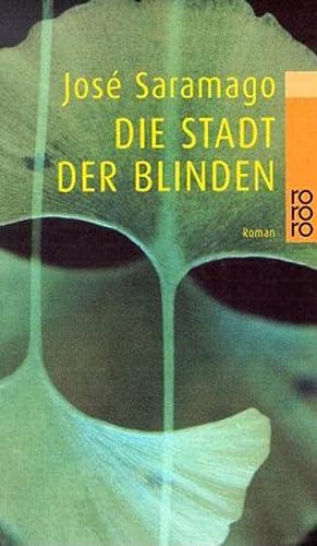 Die Stadt Der Blinden: Jose Saramago