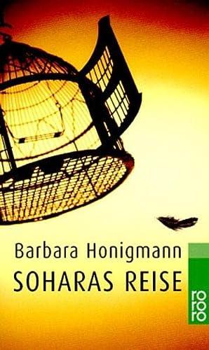 Soharas Reise.: Barbara Honigmann