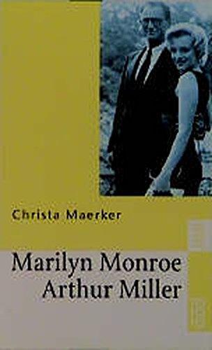 9783499225338: Marilyn Monroe Und Arthur Miller: Eine Nahaufnahme