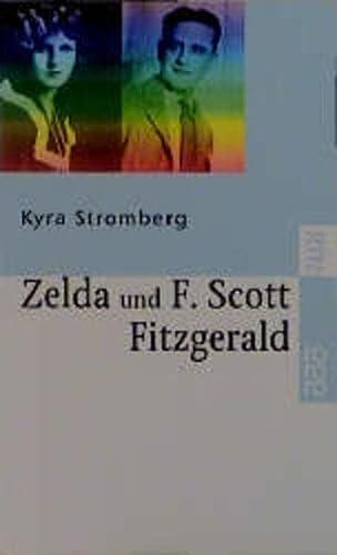 9783499225390: Zelda und F. Scott Fitzgerald. Ein amerikanischer Traum.