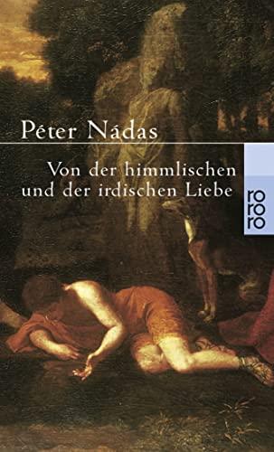9783499225833: Von der himmlischen und der irdischen Liebe.