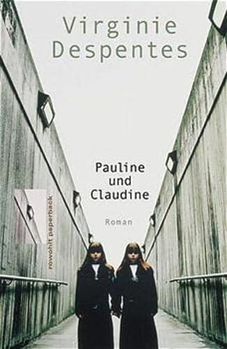 9783499226472: Pauline und Claudine.