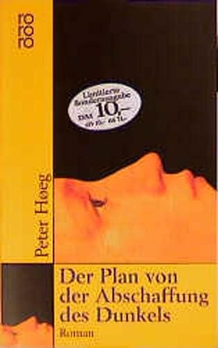 Der Plan von der Abschaffung des Dunkels: Peter Hoeg