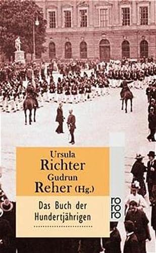9783499226762: Das Buch der Hundertjährigen.