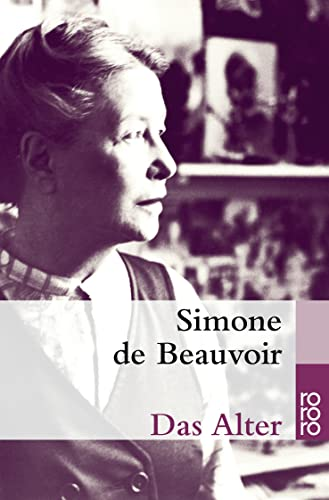 Das Alter: (La Vieillesse) - de Beauvoir, Simone