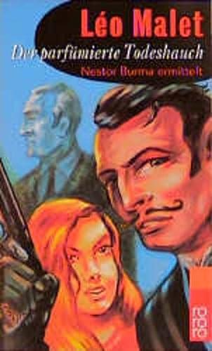 9783499227837: Der parfümierte Todeshauch. Nestor Burma ermittelt