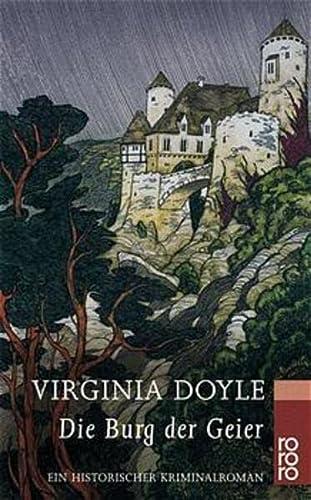 9783499228094: Die Burg der Geier. Ein historischer Kriminalroman.