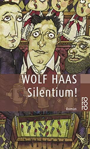 Silentium!. Roman. - (=Rororo 22830).: Haas, Wolf: