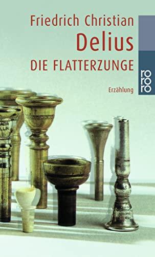 9783499228872: Die Flatterzunge (German Edition)