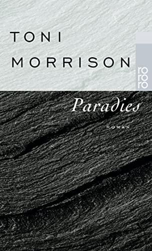 Paradies. Roman: Toni Morrison