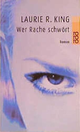 9783499229220: Wer Rache Schwort (German Edition)