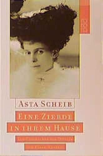 9783499229695: Eine Zierde in ihrem Hause. Die Geschichte der Ottilie von Faber-Castell