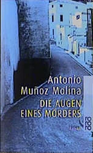 Die Augen eines M?rders. (German Edition): Munoz Molina, Antonio