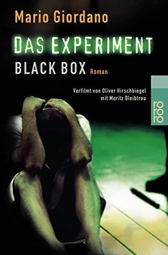 9783499230462: Das Experiment- Black Box. Versuch mit tödlichem Ausgang. Roman zum Film.