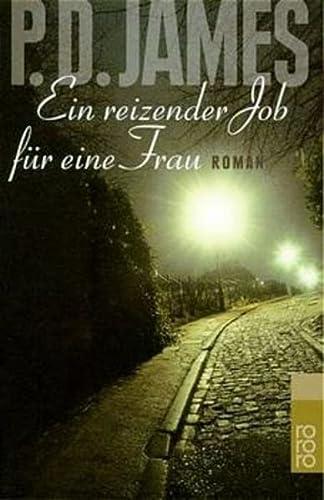 9783499230776: Ein reizender Job für eine Frau. Roman.