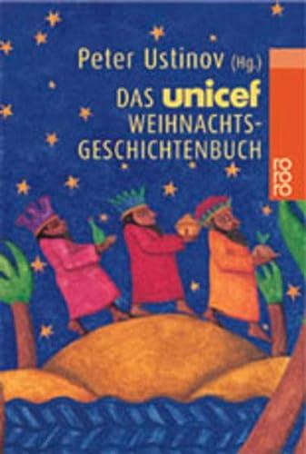 Das UNICEF- Weihnachtsgeschichtenbuch.: Ustinov, Peter, Rassmus,
