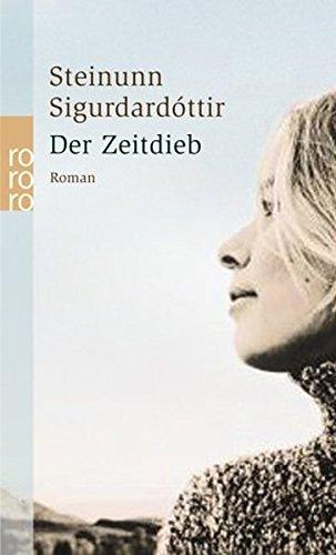 9783499232619: Der Zeitdieb