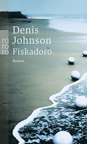 Fiskadoro: Johnson, Denis: