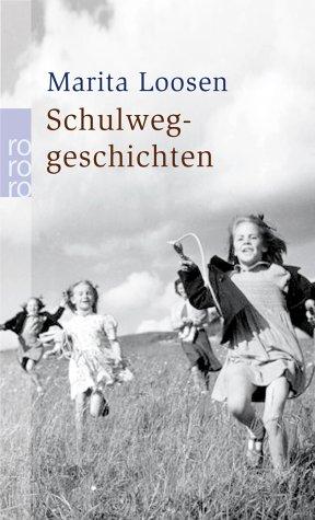 9783499233876: Schulweggeschichten
