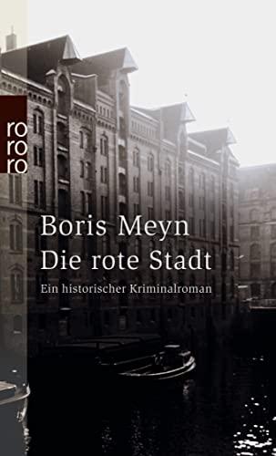 Die rote Stadt: Boris Meyn