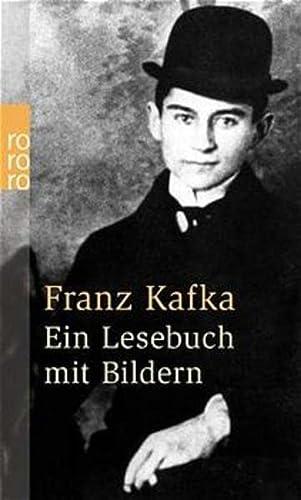 Franz Kafka. Ein Lesebuch mit Bildern.: Kafka, Franz, Wagenbach,