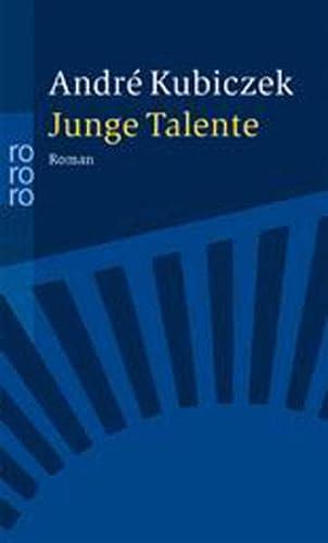 Junge Talente.: Kubiczek, Andre