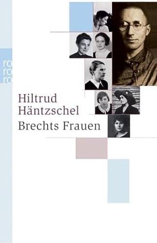 9783499235344: Brechts Frauen