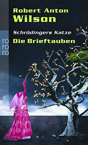 9783499235641: Schrödingers Katze. Die Brieftauben.