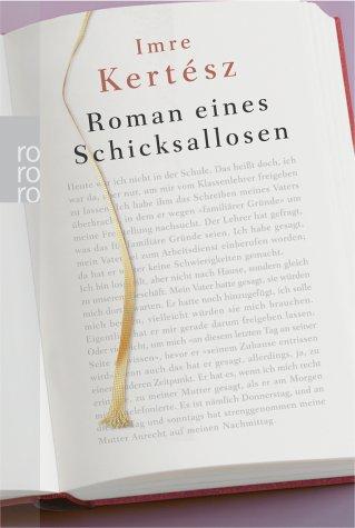 Roman eines Schicksallosen, Sonderausgabe: Imre Kertesz