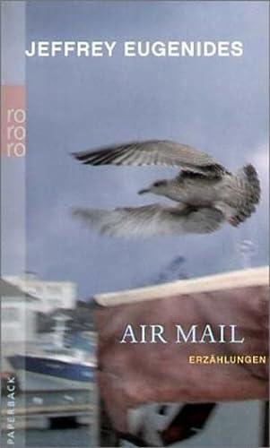 9783499236051: Air Mail.