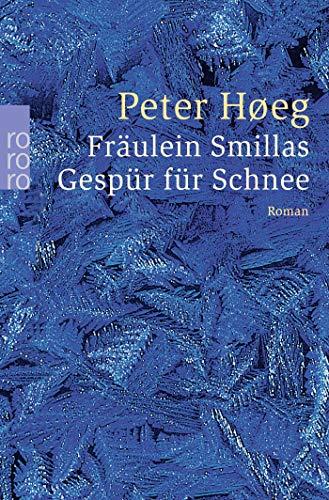 9783499237010: Fräulein Smillas Gespür für Schnee: 23701