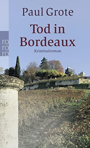 9783499237447: Tod in Bordeaux: Kriminalroman
